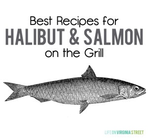 The very best recipes for halibut and salmon on the grill! I definitely need to give both of these a try soon!