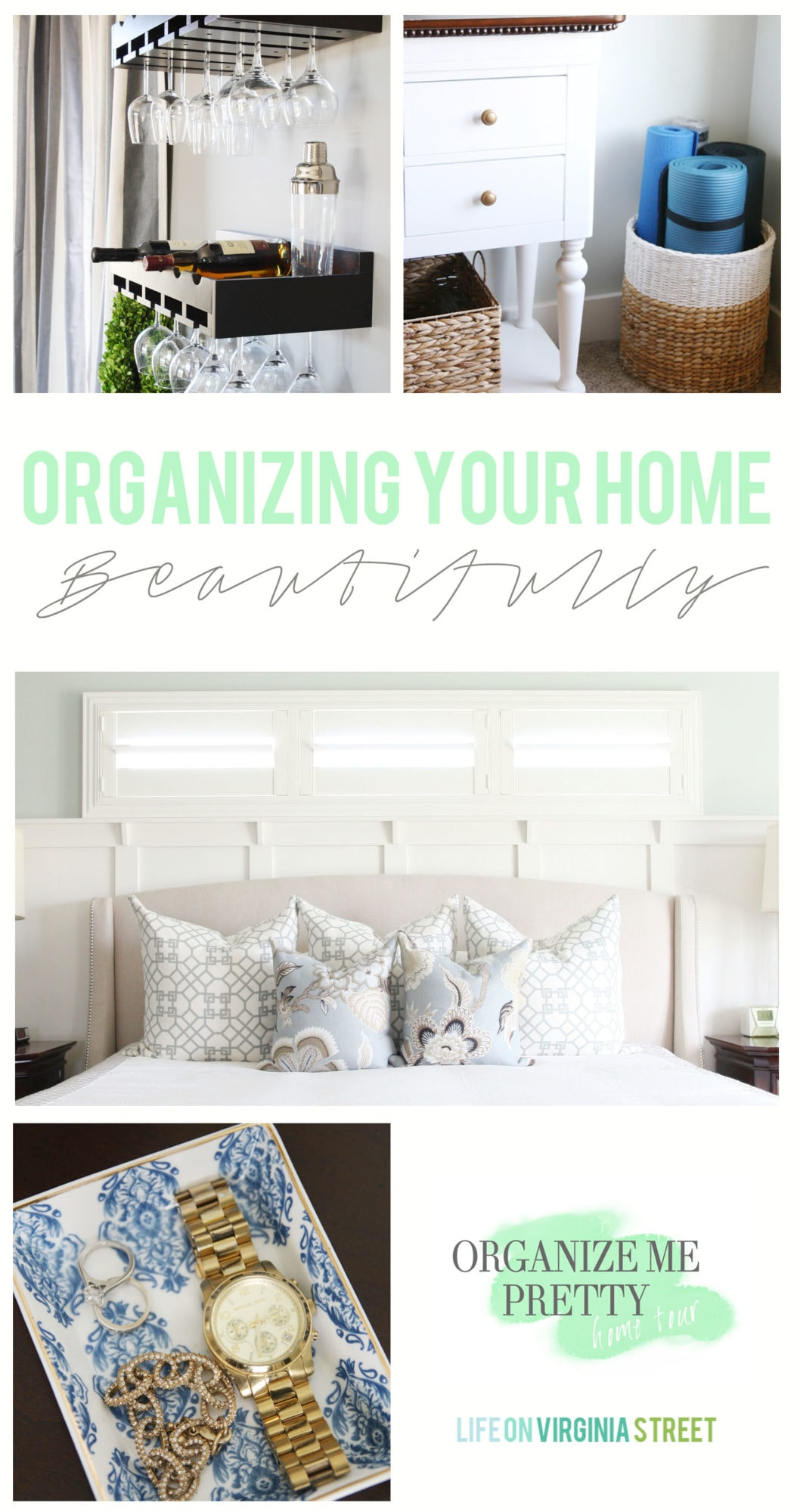 How To Beautifully Organize Your Home