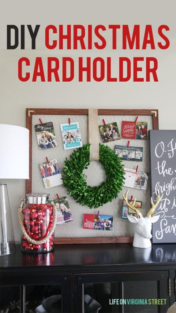 DIY Christmas Card Holder Tutorial - Life On Virginia Street