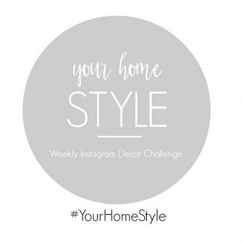 {#YourHomeStyle Weekly Decor Challenge}