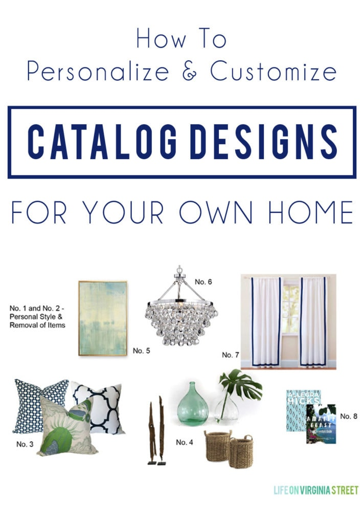 Tips and tricks on how to personalize and customize catalog designs and images to make them work in your own home. Love this gorgeous coastal design board.