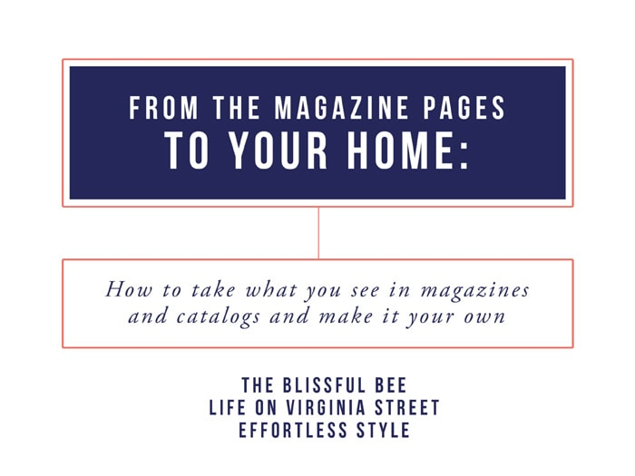 How To Personalize A Magazine Look - From the Magazine Pages to Your Home