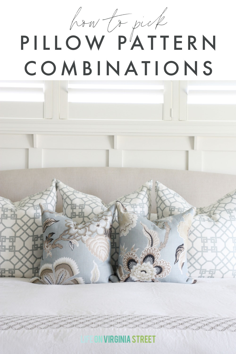 How To Choose Pillow Pattern Combinations Life On Virginia Street
