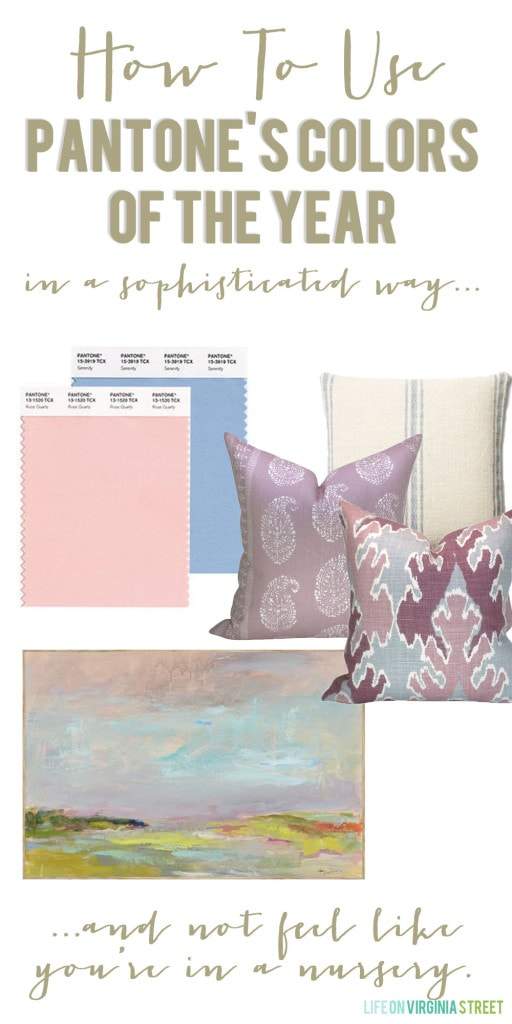 How to Use Rose Quartz and Serenity in a Sophisticated Way poster.