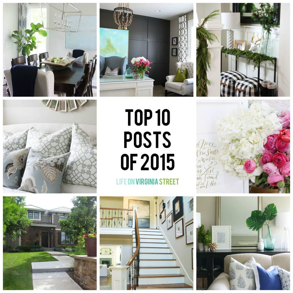Top 10 Blog Posts of 2015 - Life On Virginia Street