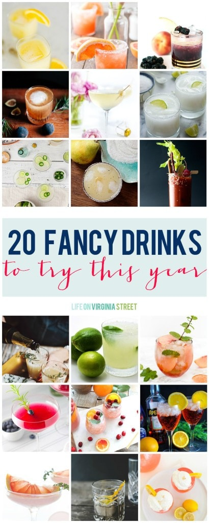 20 Fancy Drinks To Try This Year via Life On Virginia Street