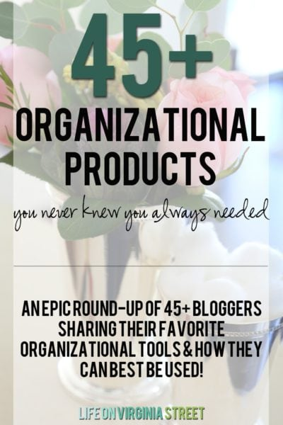 The Best Organizing Tools