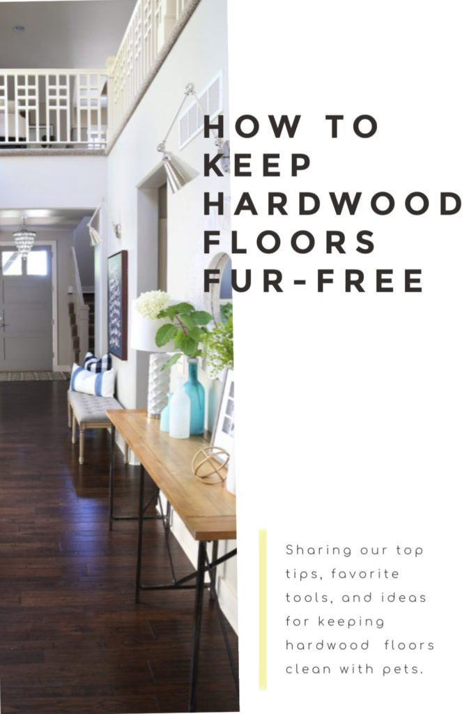 Tips for how to keep hardwood floors fur-free from cats, dogs and other pets in your home!