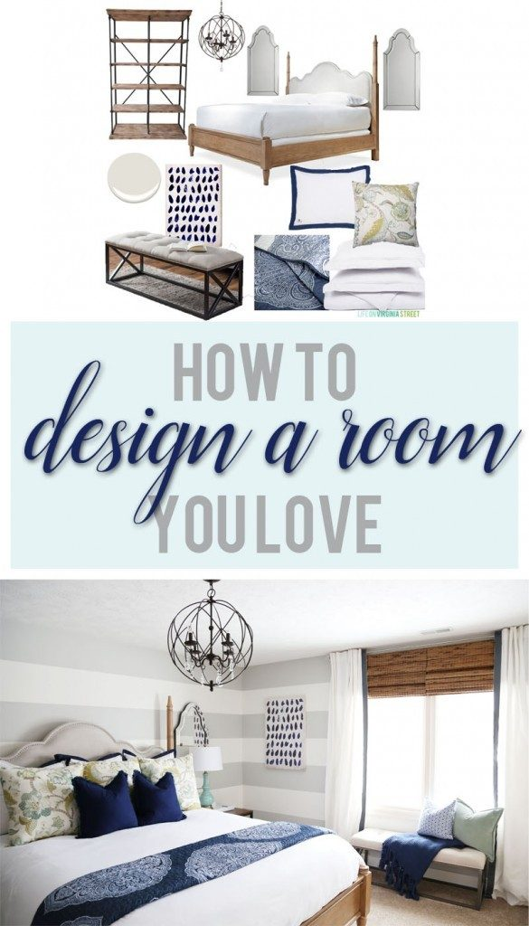 How to design a room you love. These tips are so practical and easy to follow!