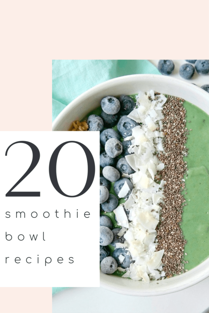 The 20 healthy and delicious smoothie bowl recipes poster.