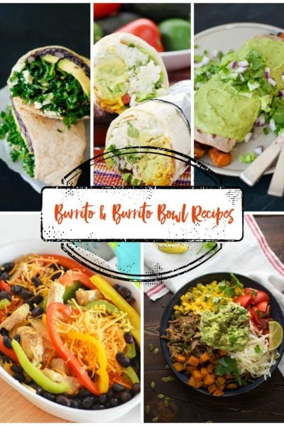 15 Burrito and Burrito Bowl Recipes