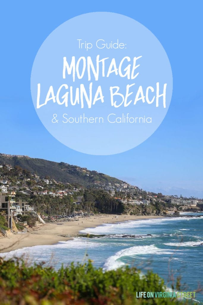 Trip guide to the Montage Laguna Beach and Southern California graphic.