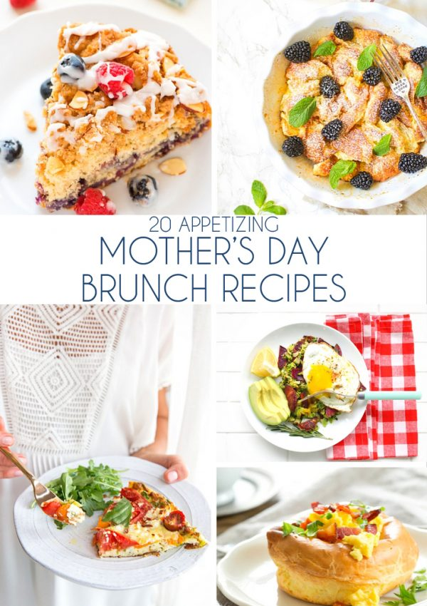 20 Appetizing Mother's Day Brunch Recipes
