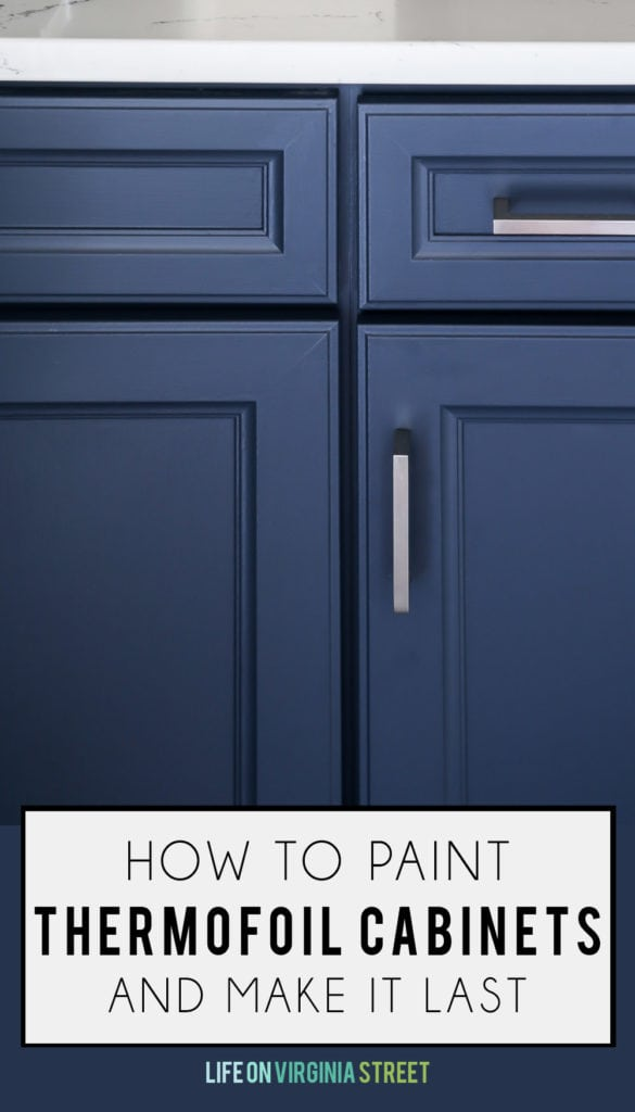 Great tips and tricks on how to paint thermofoil cabinets and make it last. These tips also work for laminate cabinets! This color is Benjamin Moore's Hale Navy.