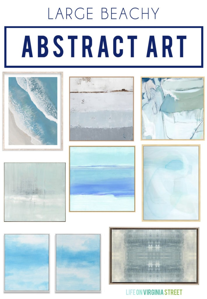 Large beachy abstract art ideas and options for any space in your home. Love the mix of blues, greens, grays, and sand colors in these canvases to create the perfect coastal vibe for your decorating!