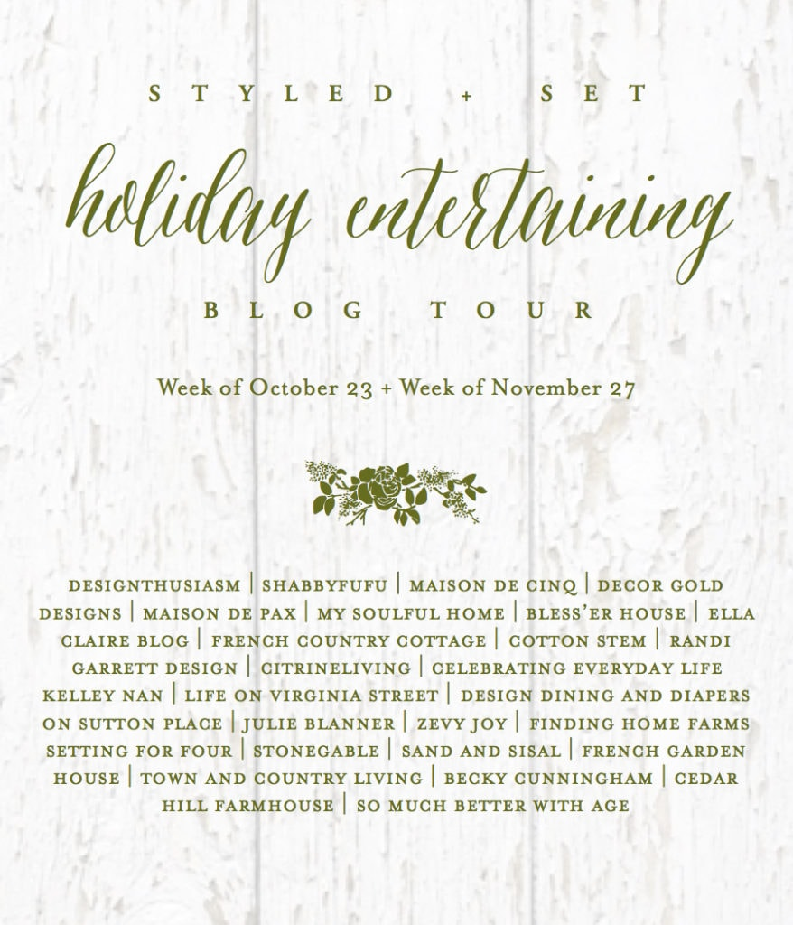 Styled Set Holiday Entertaining Blog Tour Including Life On Virginia Street