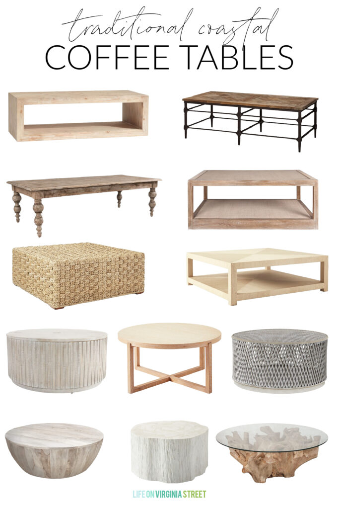 A collection of traditional coastal coffee tables that are perfect for a coastal inspired living room! Includes round wood coffee tables, light wood coffee tables, and woven options!