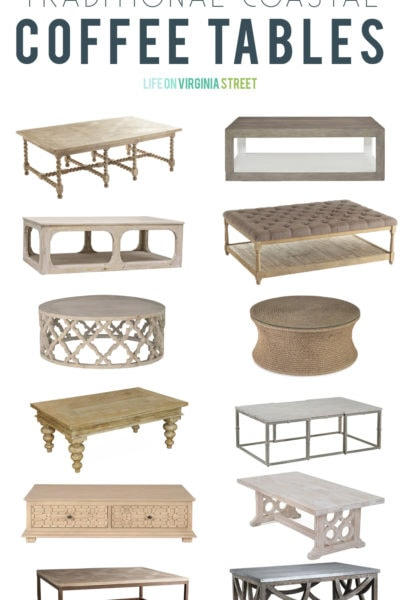 A gorgeous collection of traditional coastal coffee tables, perfect for a space with a bright beachy vibe!