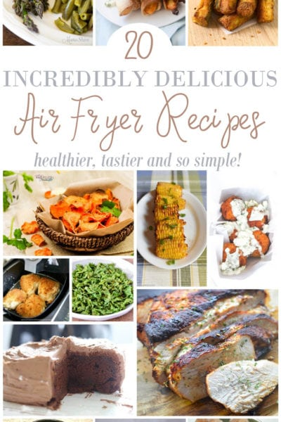 20 Air Fryer Recipes to Try