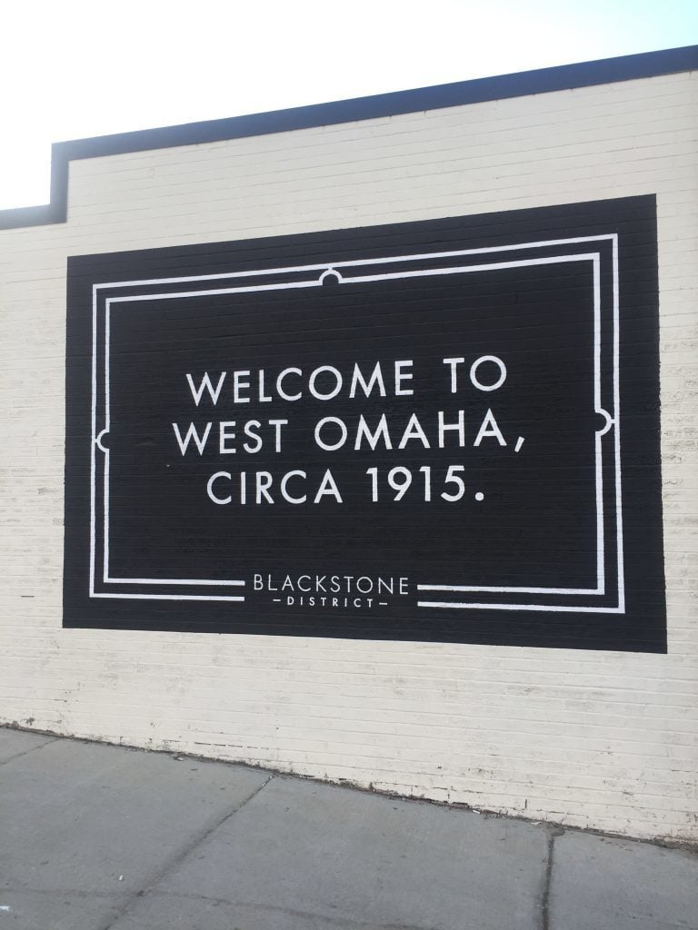 Welcome to West Omaha circa 1915 sign.