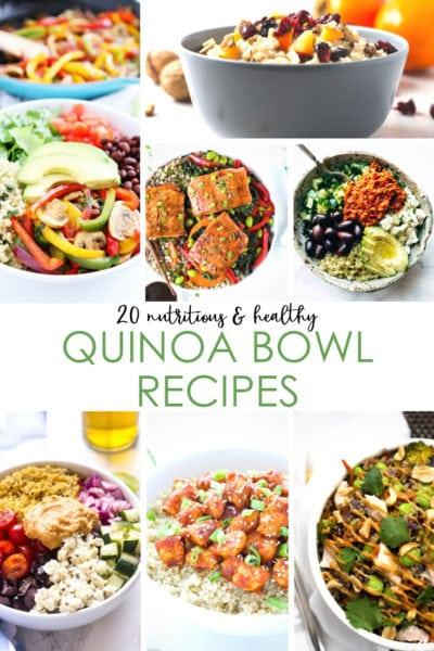 20 Nutritious & Healthy Quinoa Bowl Recipes