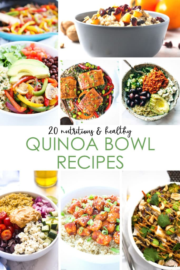 A collection of 20 nutritious and healthy quinoa bowl recipes. Quinoa is perfect for a gluten-free food choice and these meals for breakfast, lunch and dinner and an easy way to get plant-based protein!