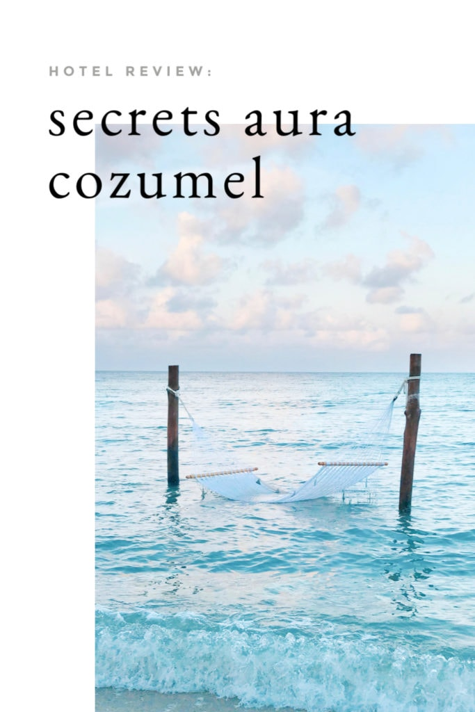 A straightforward and honest Secrets Aura Cozumel review. Sharing the pros and cons of this property, how it compares to other Secrets resorts, and photos from around the property.
