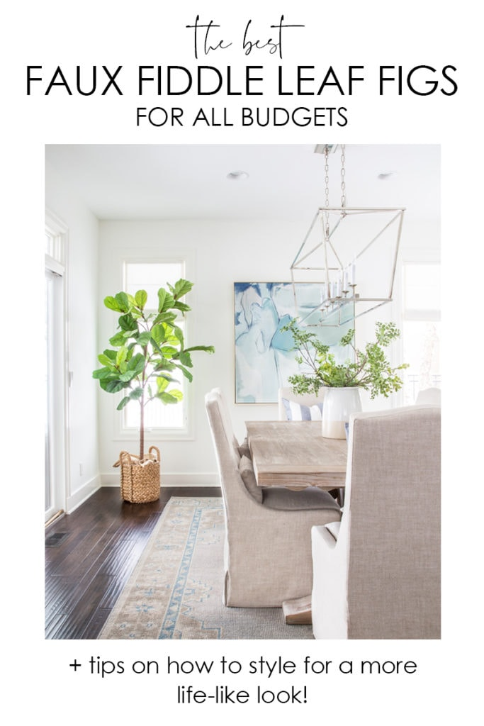 The best faux fiddle leaf fig trees for all budgets along with helpful styling tips and what to look for when shopping for a fake tree!