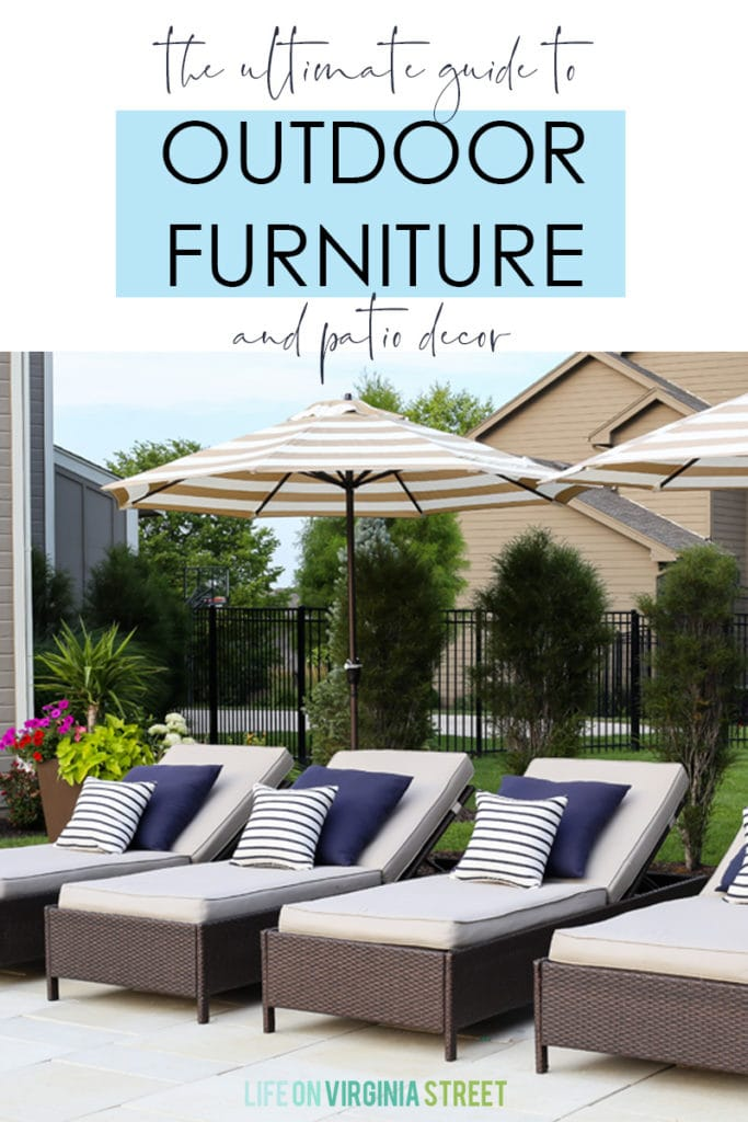The ultimate guide to outdoor furniture and patio decor with patio furniture in the picture.