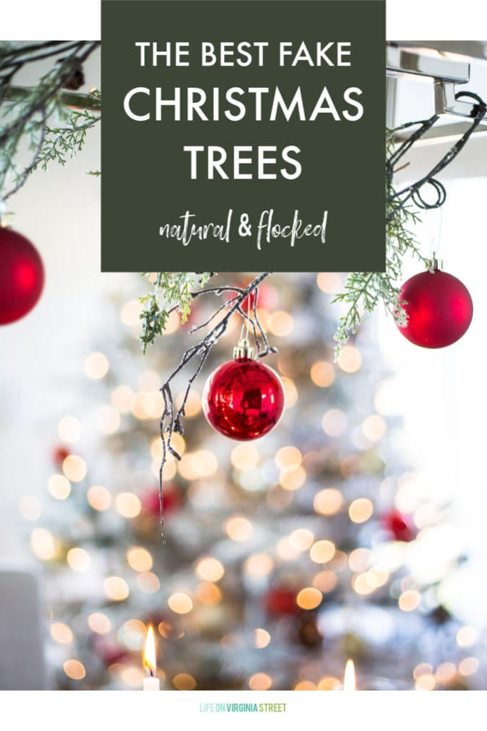 A collection of the best fake Christmas trees. Includes both natural green and flocked varieties along with real-life examples!