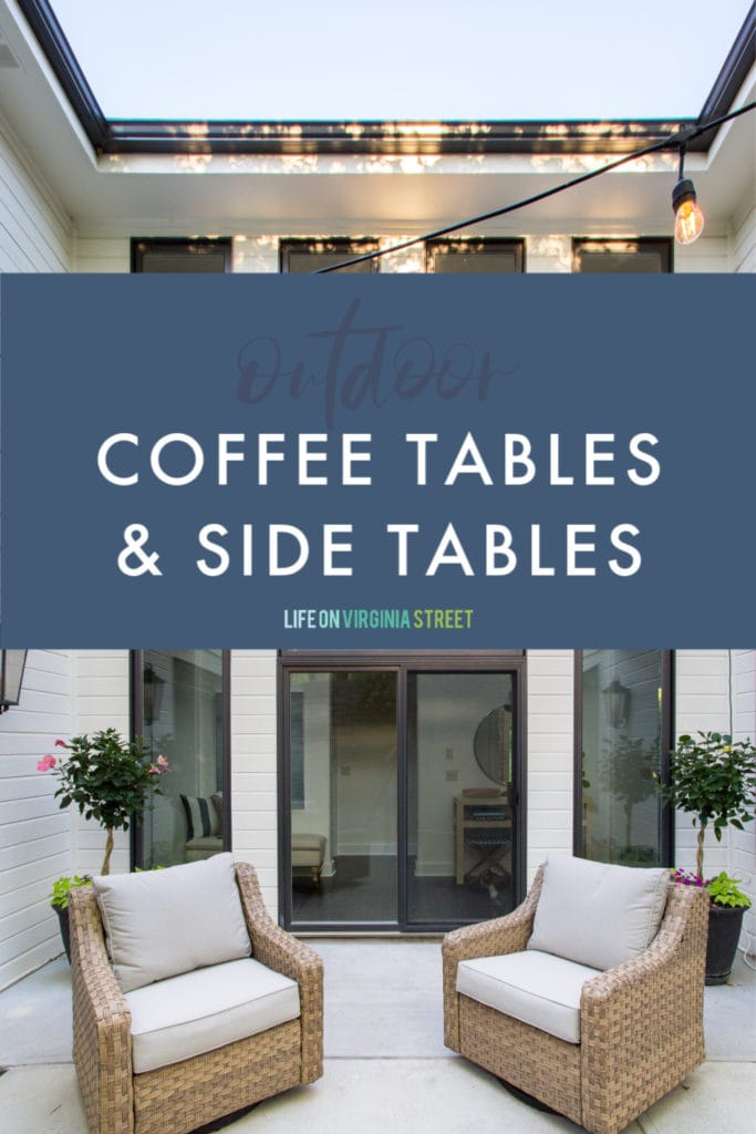 A graphic for a collection of outdoor coffee tables and sides tables that work both on your patio or in your house!