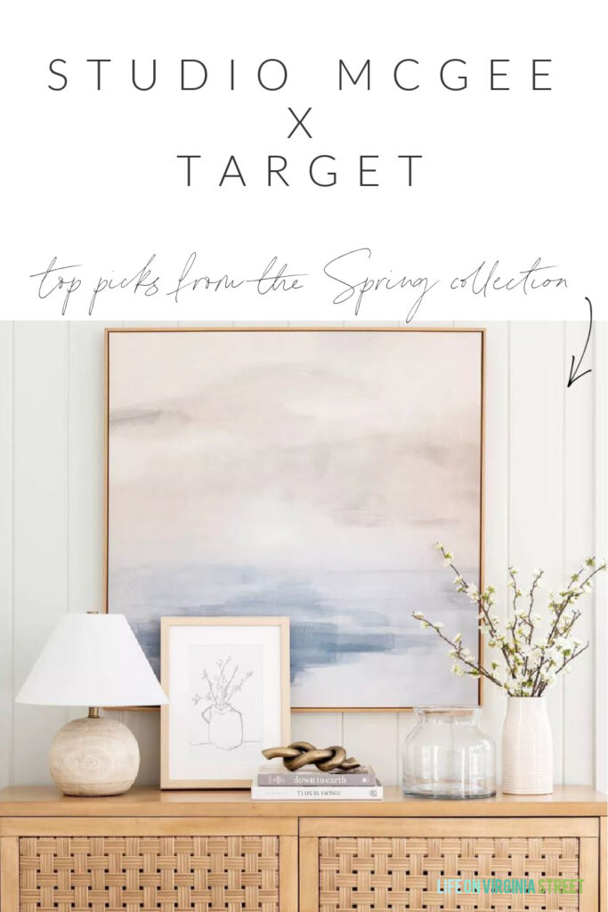 My top picks from the new Studio McGee Target spring line! Love this woven console table, abstract art, round wood lamp, dogwood flower vase, metal knot decor and more!